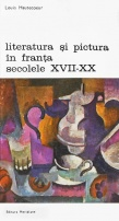 Literatura si pictura in Franta secolelor XVII-XX