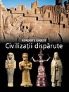 Civilizatii disparute