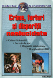 Crime, furturi si disparitii neelucidate